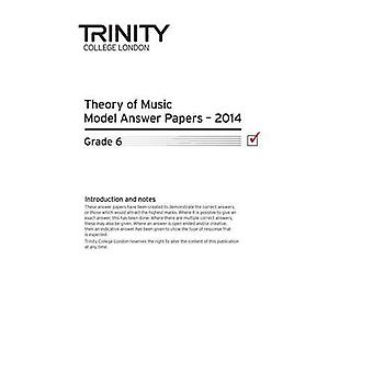 Trinity College London Music Theory Model Answer Papers (2014) Grade 6
