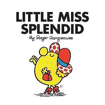Little Miss Splendid (Little Miss Classic Library)