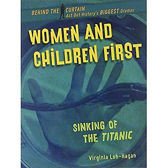 Women and Children First: Sinking of the Titanic (Behind the Curtain)