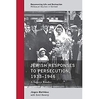 Juutalainen Vastaus jotta vainoa, 1933-1946: lähde lukija (dokumentointi elämän ja tuhoa: holokaustin lähteistä yhteydessä)