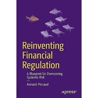 Haushaltsordnung A Blaupause für die Überwindung von systemischen Risiken durch Persaud & Avinash neu zu erfinden