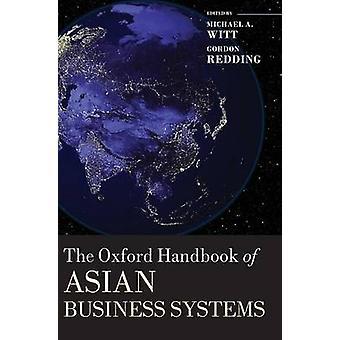 Oxford Handbook of Aziatische bedrijfssystemen door Witt & Michael A