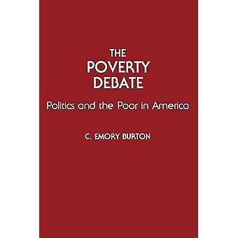 Den fattigdom debatt politiken och fattiga i Amerika av Burton & C. Emory