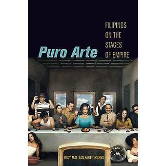 Filippini puro Arte sui palcoscenici del Impero di Burns & Lucy Mae San Pablo