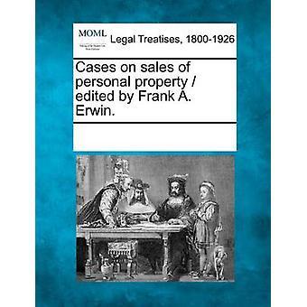 الحالات على مبيعات الممتلكات الشخصية حرره فرانك إروين أ. قبل متعددة المساهمين & انظر الملاحظات
