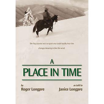 A Place in Time by Longpre & Roger
