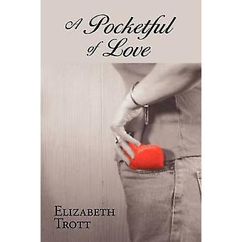 En Pocketful af kærlighed af Trott & Elizabeth