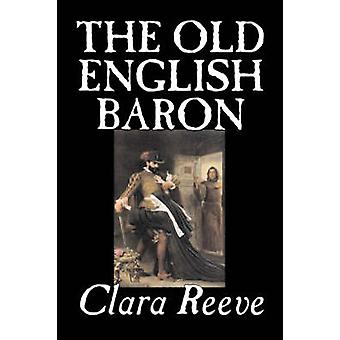 The Old English Baron by Clara Reeve Fiction Horror by Reeve & Clara