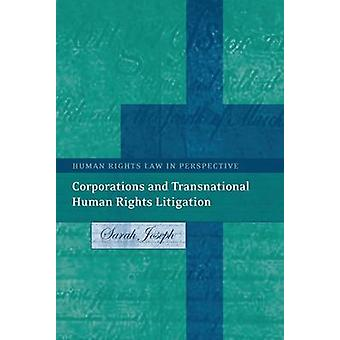 Corporations and Transnational Human Rights Litigation by Joseph & Sarah