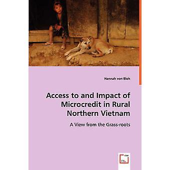 Acceso a y el impacto del microcrédito en zonas rurales de Vietnam norteño por von Bloh y Hannah