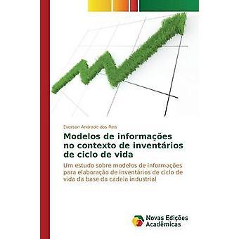 Modelos de informaes no contexto de inventrios de ciclo de vida by Reis Everson Andrade dos