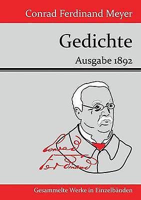 Gedichte by Conrad Ferdinand Meyer