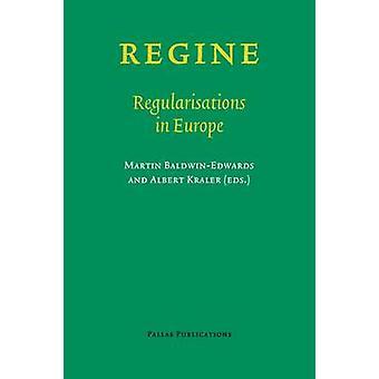 REGINE  Regularisations in Europe by BaldwinEdwards & Martin
