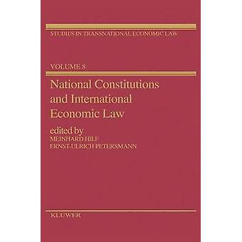 National Constitutions  International Economic Law by Hilf & Meinhard