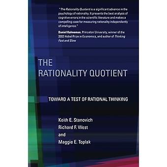 O quociente de racionalidade - em direção a um teste de pensamento racional por Keith