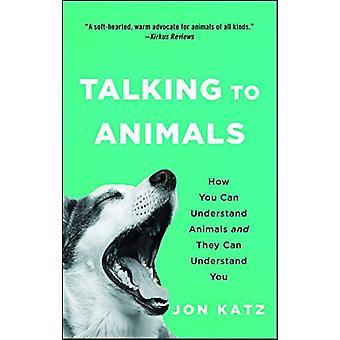 Prata med djur - hur du kan förstå djuren och de kan