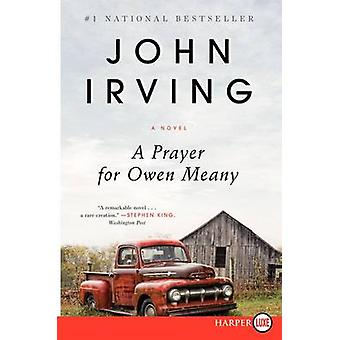 A Prayer for Owen Meany by John Irving - 9780062205575 Book