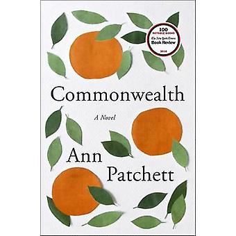 Commonwealth by Ann Patchett - 9780062491794 Book