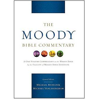 The Moody Bible Commentary by Michael Rydelnik - Michael Vanlaningham