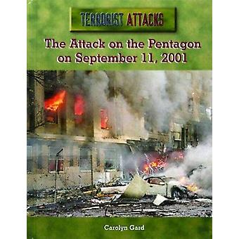 The Attack on the Pentagon on September 11 - 2001 by Carolyn Gard - 9