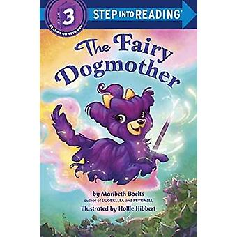 Fairy Dogmother by Maribeth Boelts - 9781101934463 Book