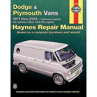Dodge and Plymouth Vans (71-03) (8th Revised edition) by P.B. Ward -