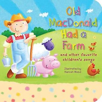 Old MacDonald Had a Farm - And Other Favorite Children's Songs by Hann
