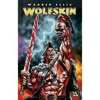 Wolfskin - v. 1 by Warren Ellis - Juan Jose Ryp - Gianluca Pagliarani