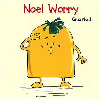 Noel Worry by Gita Nath - 9788131904633 Book