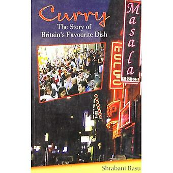 Curry: The Story of Britain's Favourite Dish