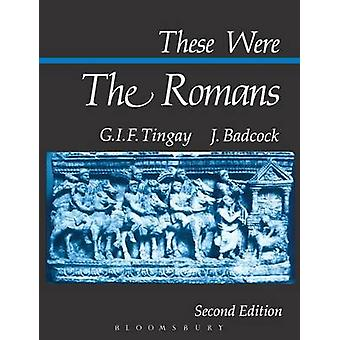 These Were the Romans by Badcock & J.
