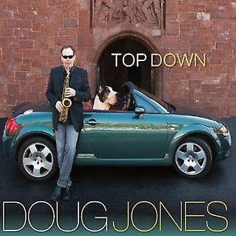 Doug Jones - Top-Down [CD] USA import