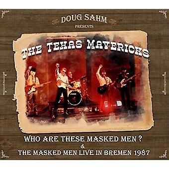 Sahm, Doug / rebeldes de Texas - que son estos enmascarados y los enmascarados los hombres viven en Bremen 1987 [CD] USA import