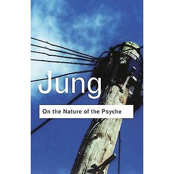 On the Nature of the Psyche by C. G. Jung - 9780415253918 Book