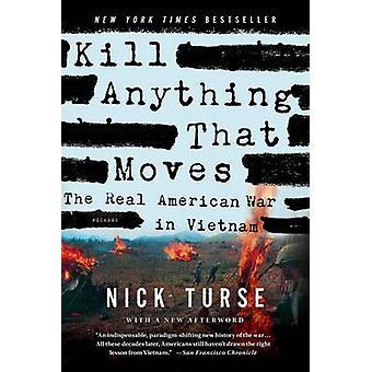 Tuer tout ce qui bouge par Nick Turse - livre 9781250045065