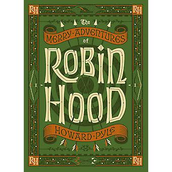 The Merry Adventures of Robin Hood by Howard Pyle - 9781435144743 Book