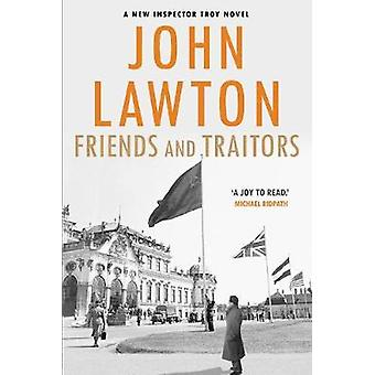 Friends and Traitors by John Lawton - 9781611856224 Book