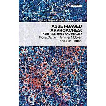 Asset-Based Approaches - Their Rise - Role and Reality by Lisa Pattoni