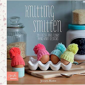 Knitting Smitten - 20 Fresh and Funky Hand-knit Designs by Jessica Bis