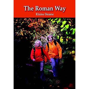 Roman Way by Elaine Steane - 9781874192022 Book