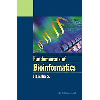 Fundamentals of Bioinformatics by S. Harisha - 9788189866419 Book