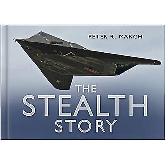 The Stealth Story by Peter R. March - 9780750944861 Book