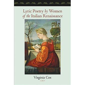 Lyric Poetry by Women of the Italian Renaissance by Virginia Cox - 97