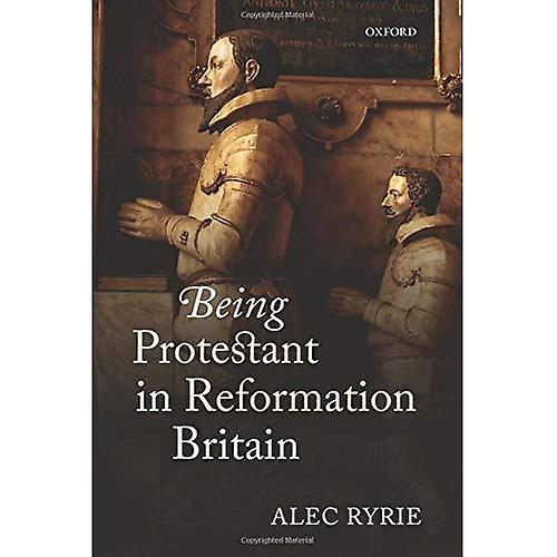 Being Prougeestant in Reformation Britain
