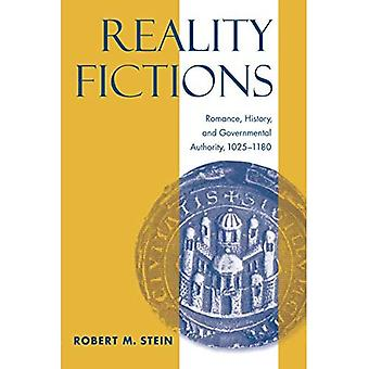 Reality Fictions: Romance, History, and Governmental Authority, 1025-1180