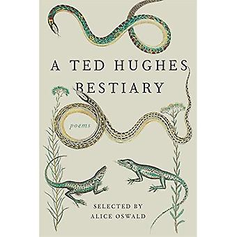 A Ted Hughes Bestiary: Poems