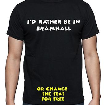 I'd Rather Be In Bramhall Black Hand Printed T shirt