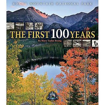 Rocky Mountain National Park: les 100 premières années
