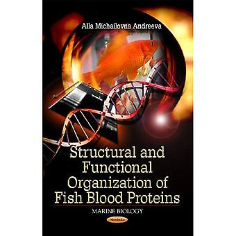 Structural and Functional Organization of Fish Blood Protiens