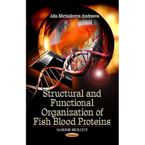 Structural and Functional Organization of Fish Blood Prougeiens